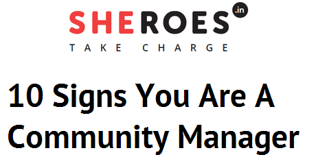 10  signs you are a community manager_tbnail