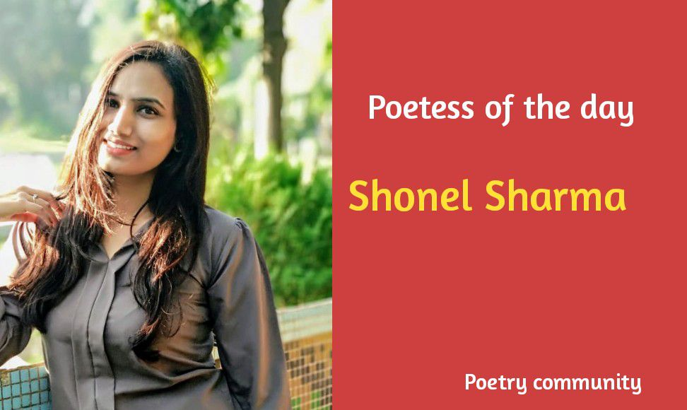 shonel poetess of the day