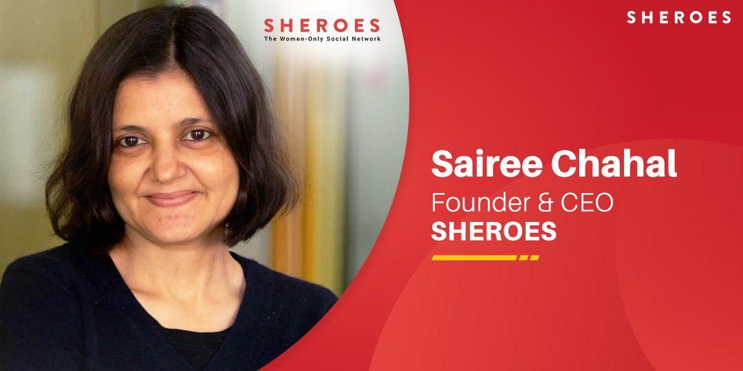 sairee chahal founder sheroes