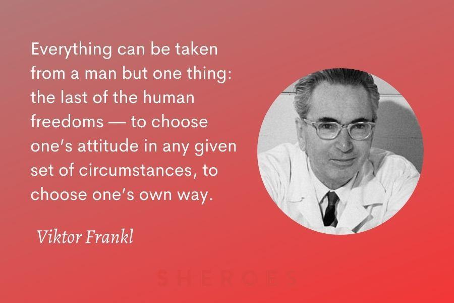 Viktor Frankl Quote Attitude