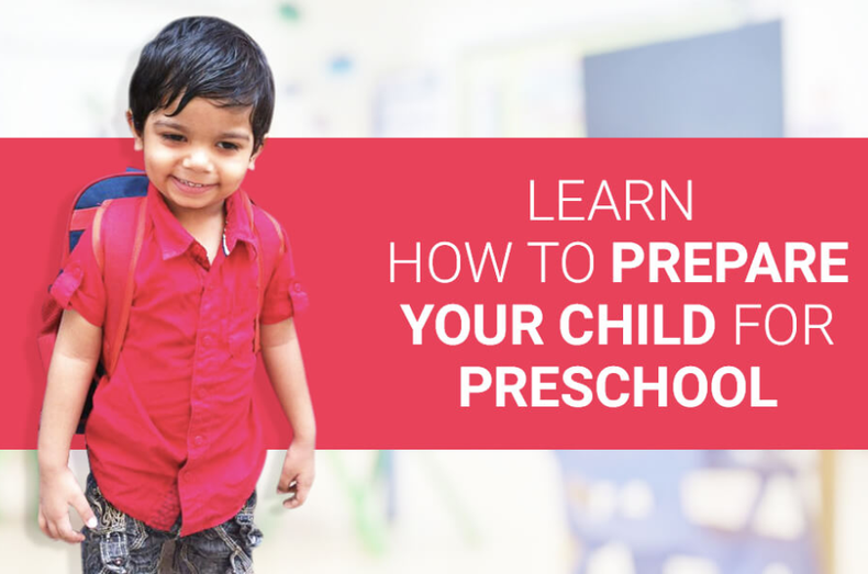 Learn How to Prepare Your Child for Preschool